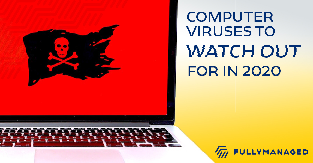 Computer Viruses– What to Watch Out For