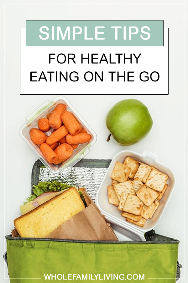 Eating Healthy on the Go